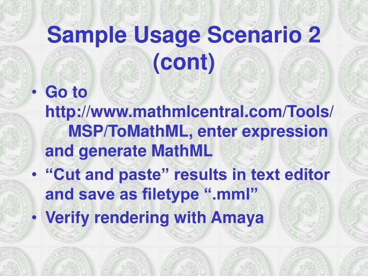 Sample Usage Scenario 2 (cont)