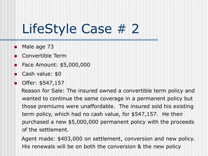 LifeStyle Case # 2