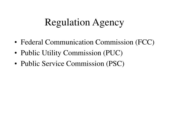 Regulation Agency