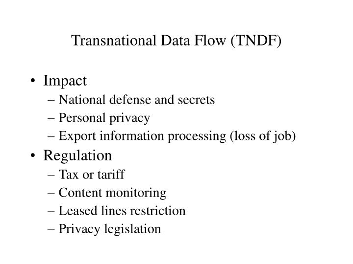 Transnational Data Flow (TNDF)