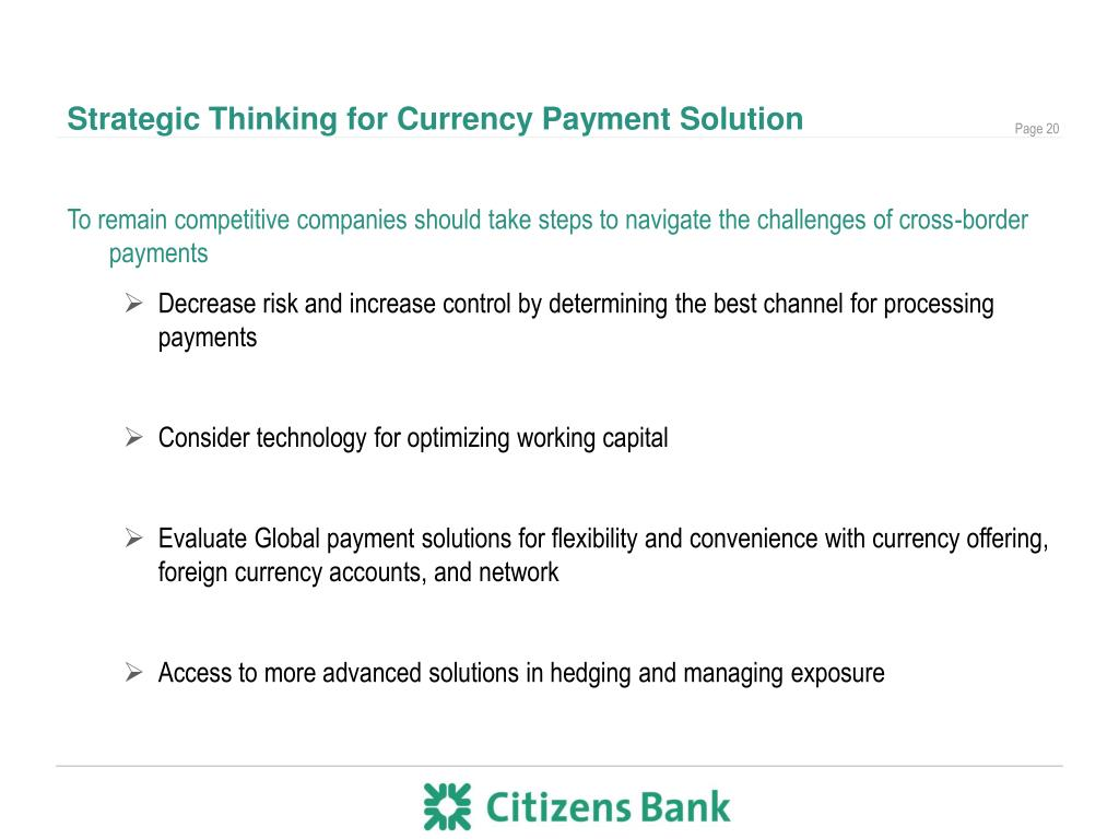 Strategic Thinking for Currency Payment Solution