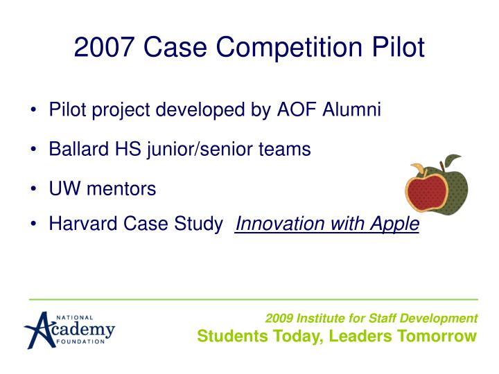 2007 Case Competition Pilot