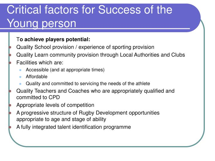 Critical factors for Success of the Young person