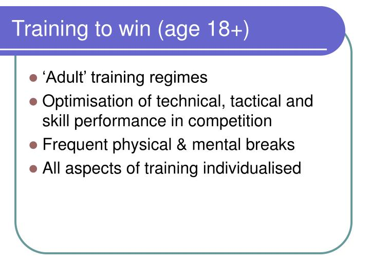 Training to win (age 18+)