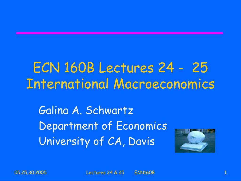 ecn 160b lectures 24 25 international macroeconomics
