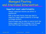 managed floating and sterilized intervention12