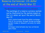 reserve currencies us dollar at the end of world war ii