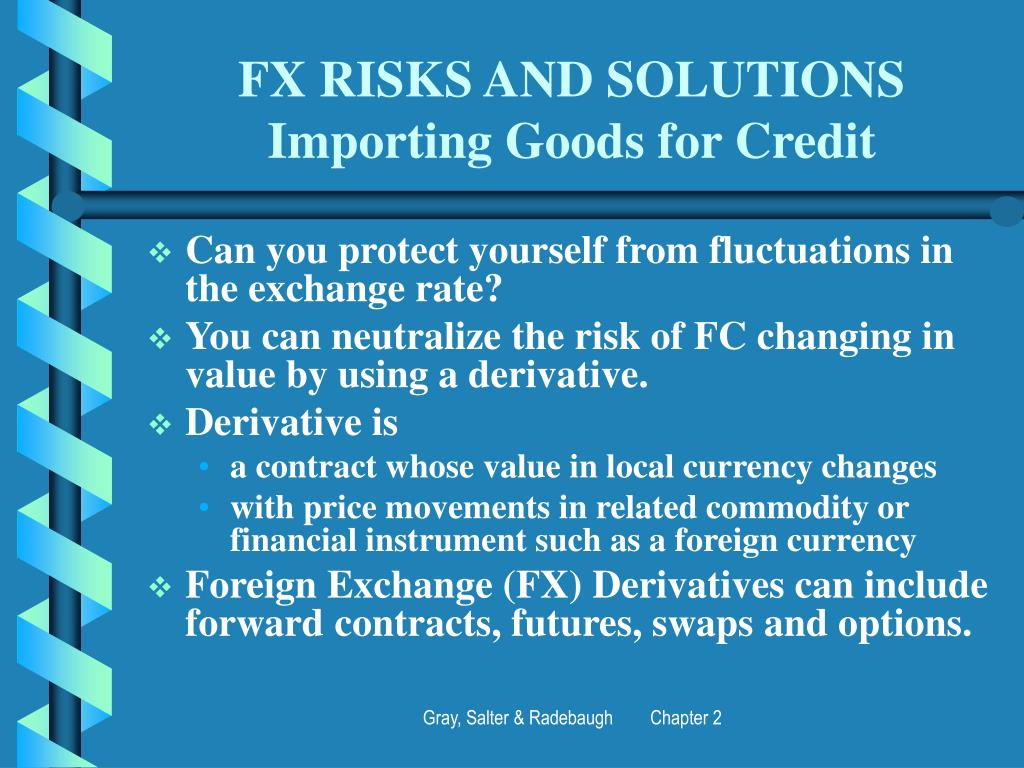FX RISKS AND SOLUTIONS