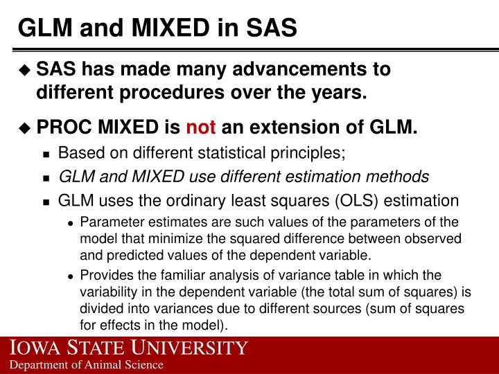 GLM and MIXED in SAS
