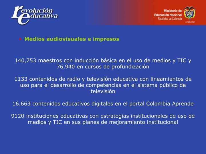 Medios audiovisuales e impresos