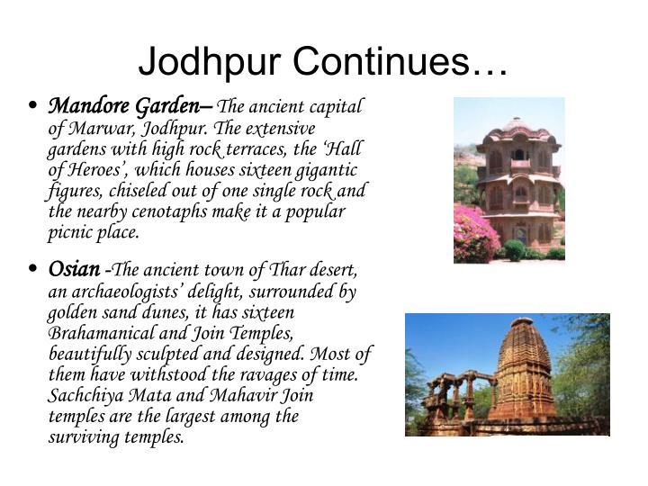 Jodhpur Continues…