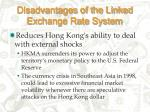 disadvantages of the linked exchange rate system27