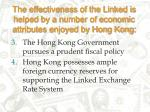 the effectiveness of the linked is helped by a number of economic attributes enjoyed by hong kong16