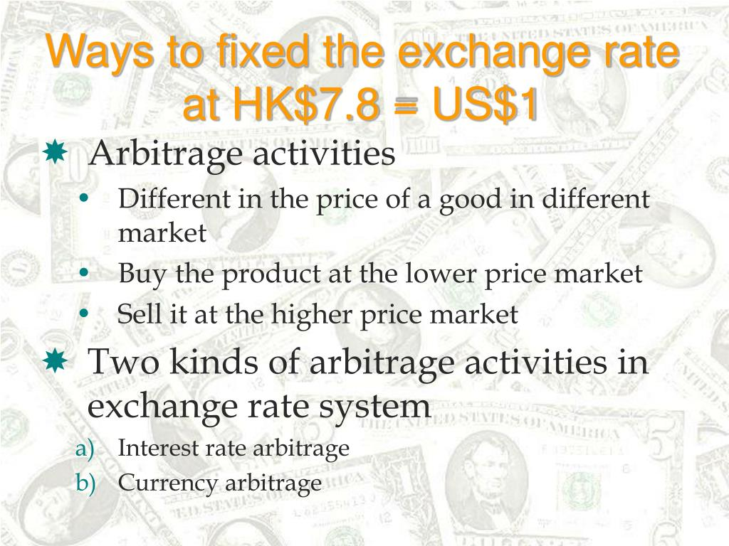 Ways to fixed the exchange rate at HK$7.8 = US$1
