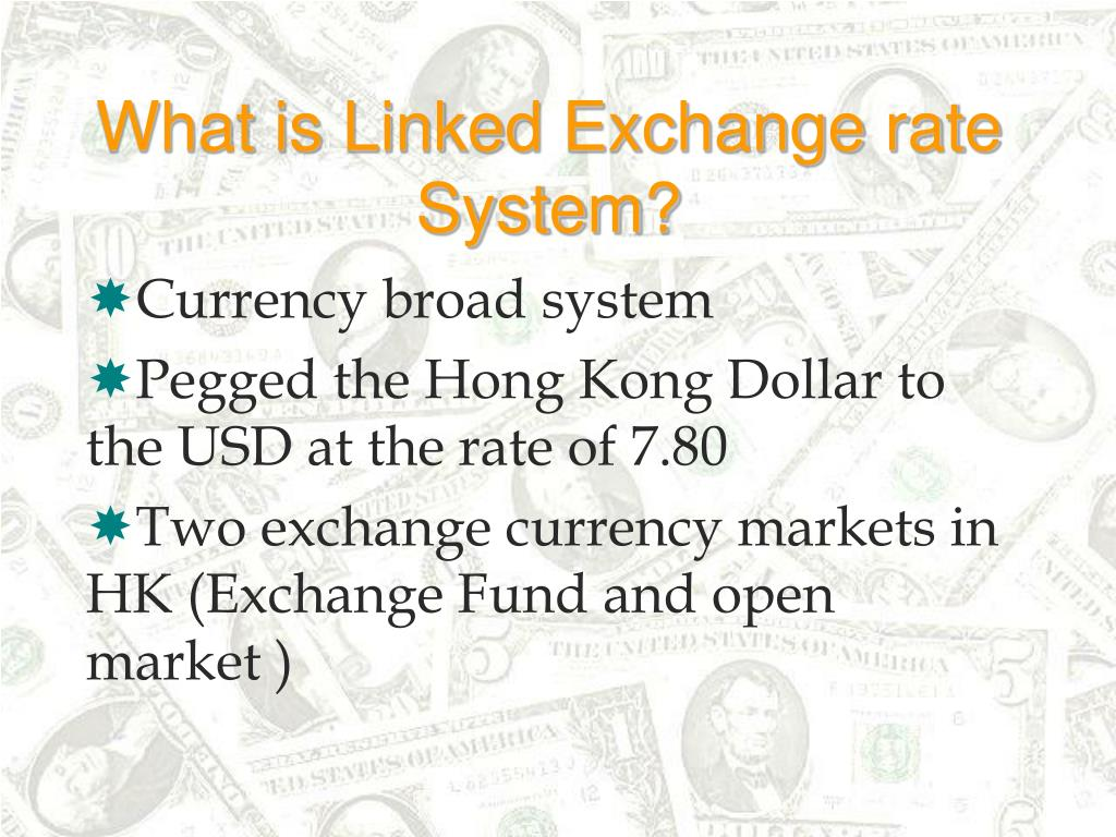 What is Linked Exchange rate System?