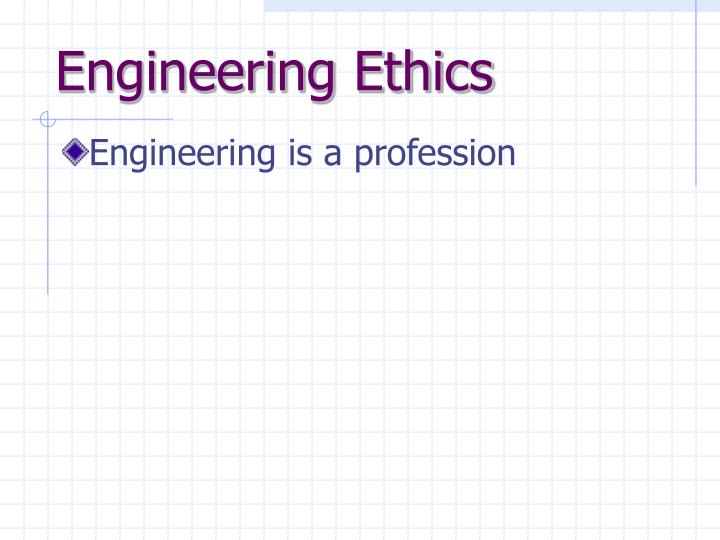 Engineering ethics1