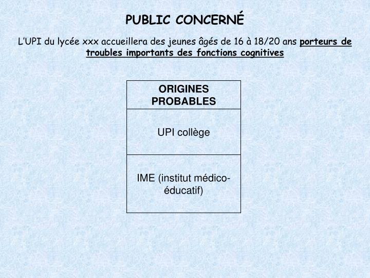 PUBLIC CONCERNÉ