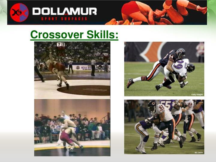 Crossover Skills:
