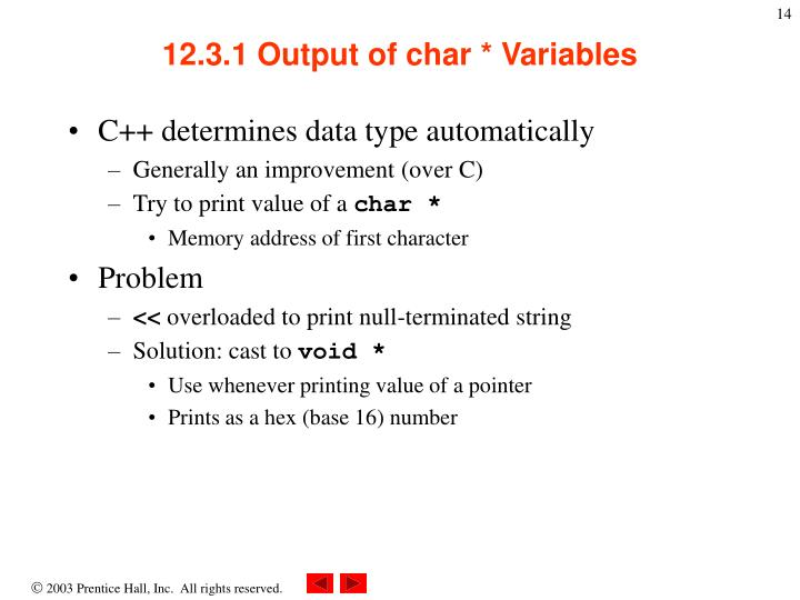 12.3.1 Output of char * Variables