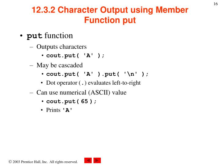 12.3.2 Character Output using Member Function put