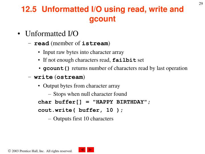 12.5  	Unformatted I/O using read, write and gcount