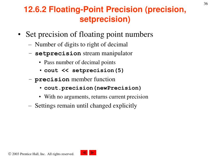12.6.2 Floating-Point Precision (precision, setprecision)