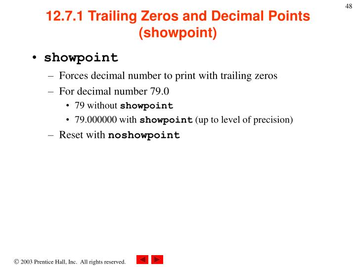 12.7.1 Trailing Zeros and Decimal Points (showpoint)