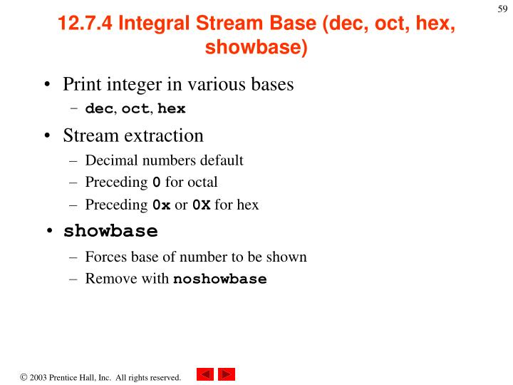 12.7.4 Integral Stream Base (dec, oct, hex, showbase)