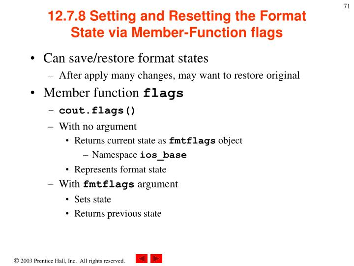 12.7.8 Setting and Resetting the Format State via Member-Function flags