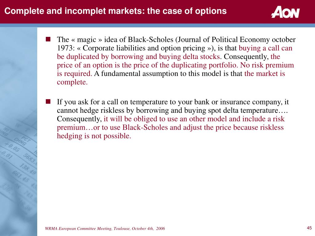 Complete and incomplet markets: the case of options