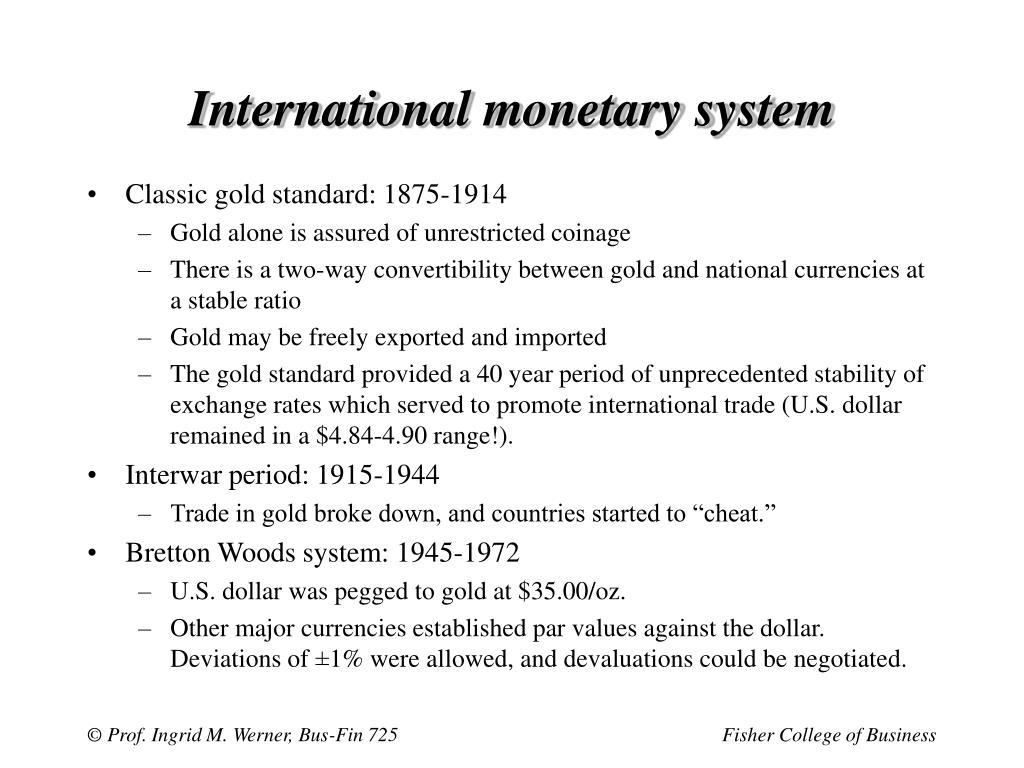 International monetary system