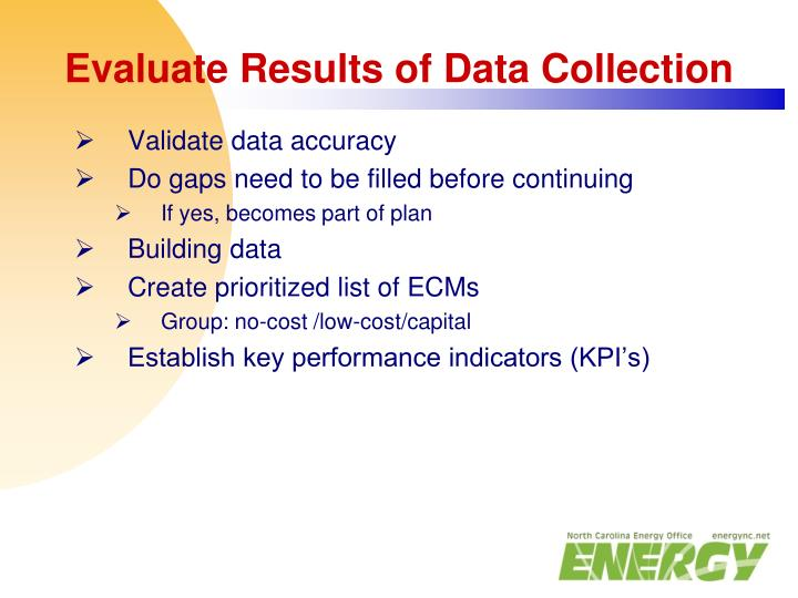 Evaluate Results of Data Collection