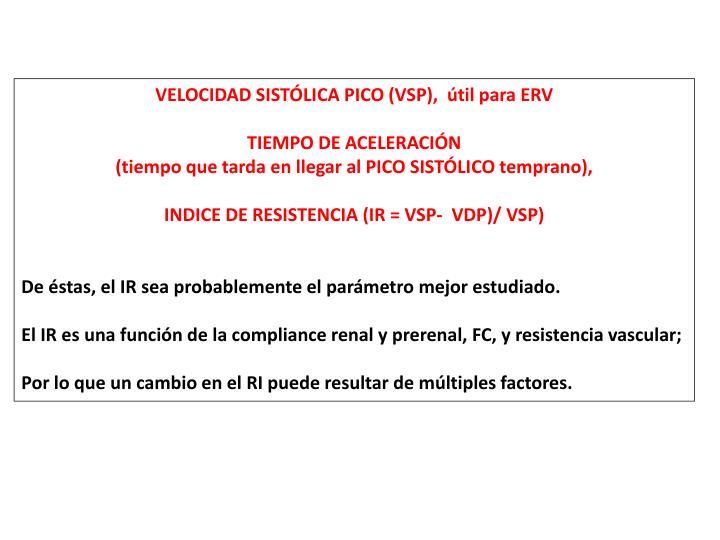 VELOCIDAD SISTÓLICA PICO (VSP),  útil para ERV