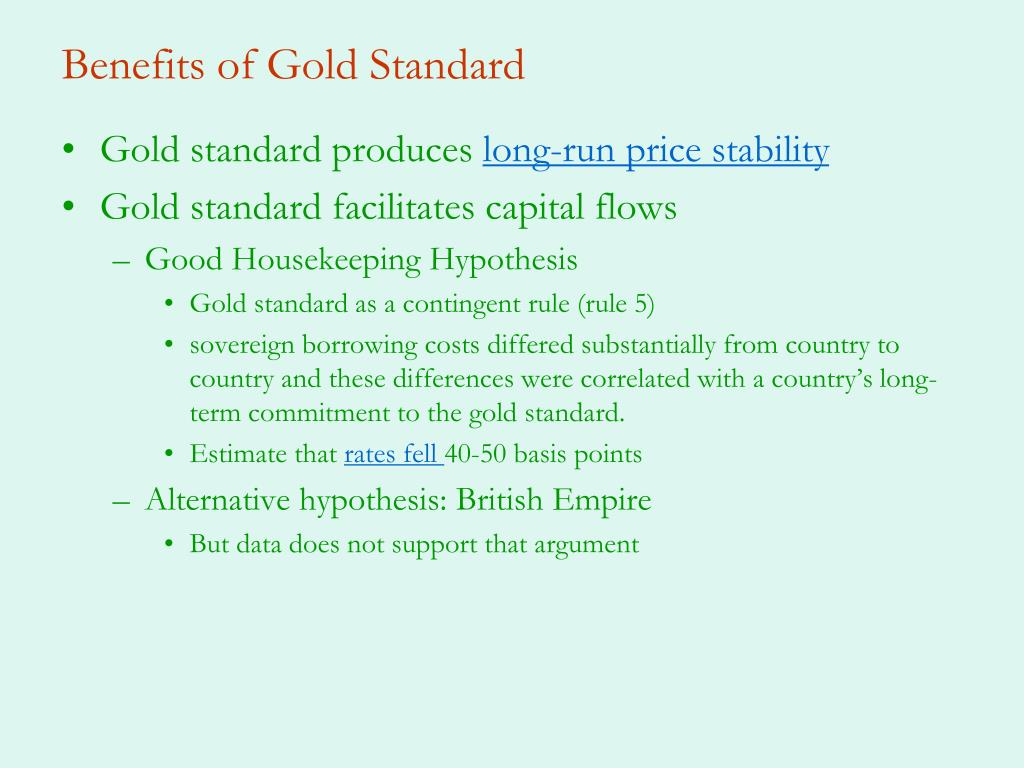Benefits of Gold Standard