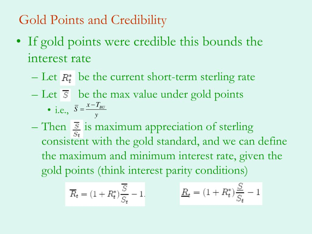 Gold Points and Credibility