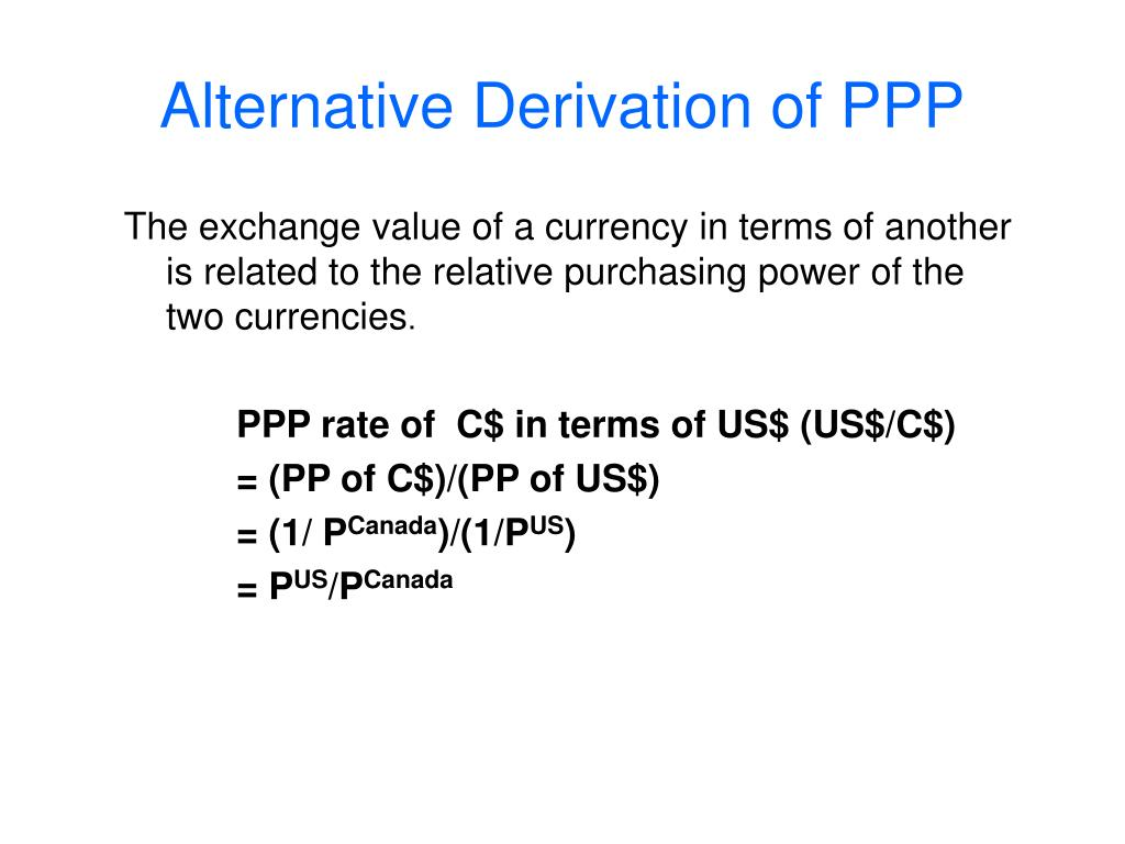 Alternative Derivation of PPP