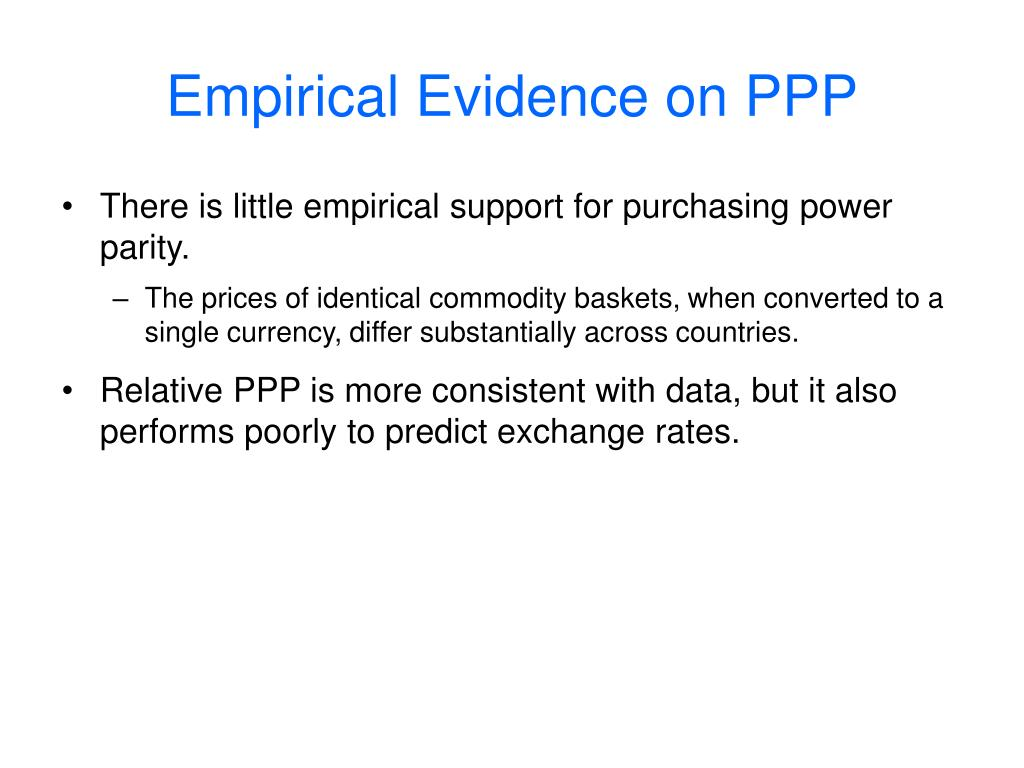 Empirical Evidence on PPP
