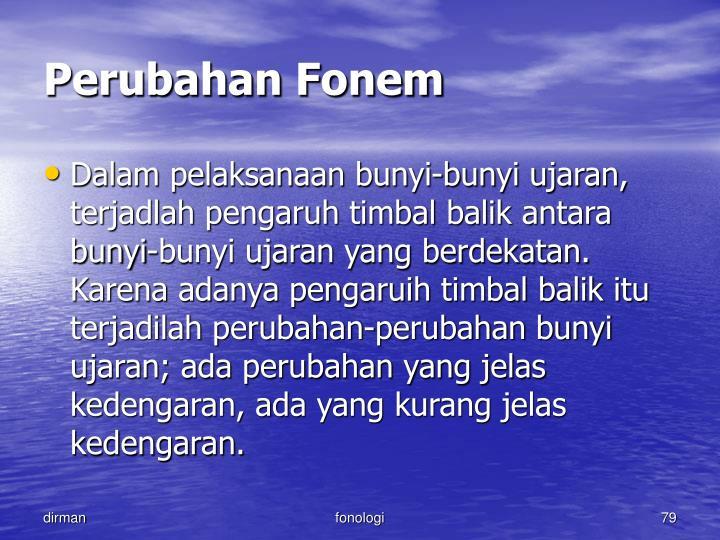 Perubahan Fonem