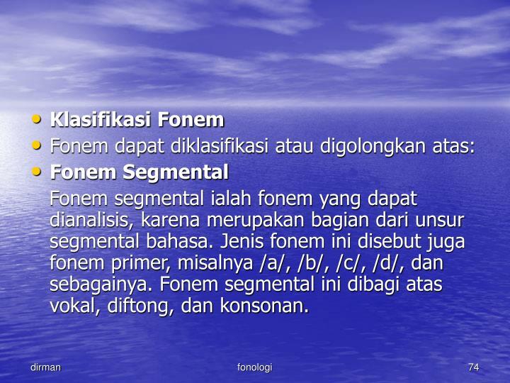 Klasifikasi Fonem