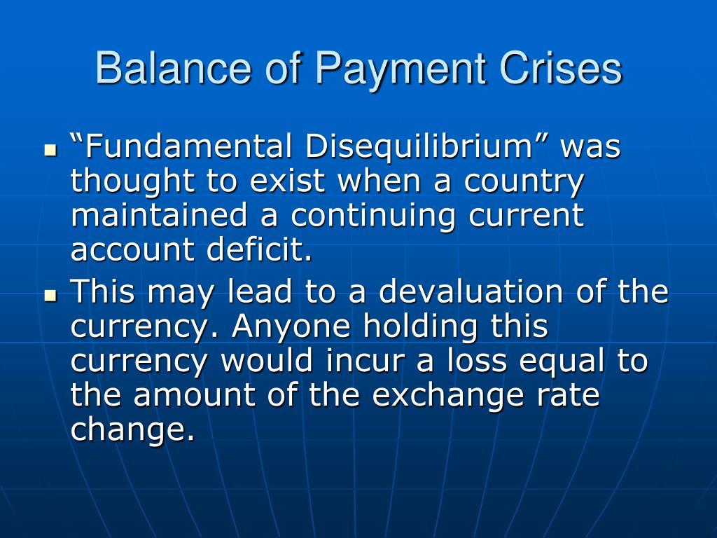 Balance of Payment Crises