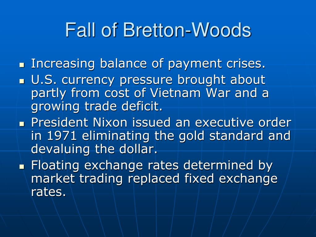 Fall of Bretton-Woods