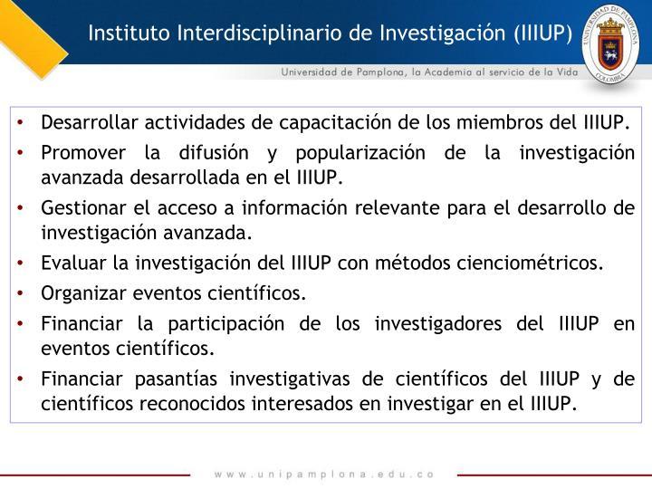 Instituto Interdisciplinario de Investigación (IIIUP)