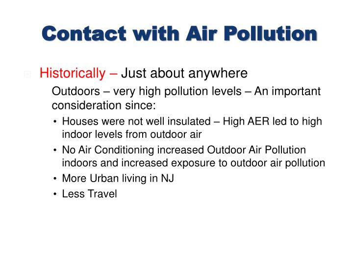 Contact with Air Pollution