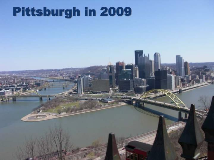 Pittsburgh in 2009