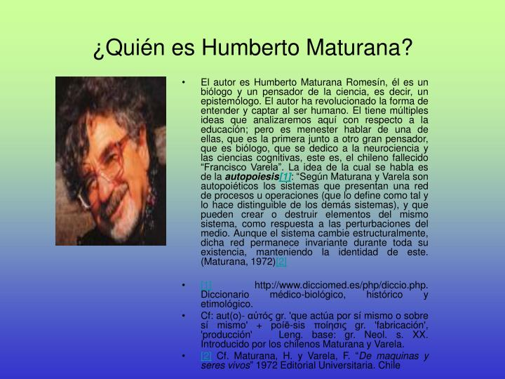 ¿Quién es Humberto Maturana?