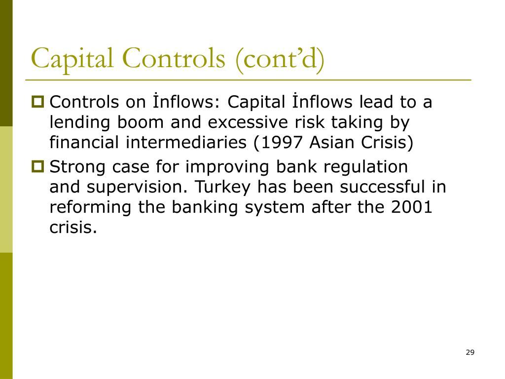 Capital Controls (cont'd)