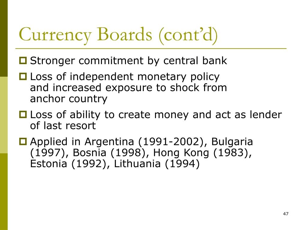 Currency Boards (cont'd)