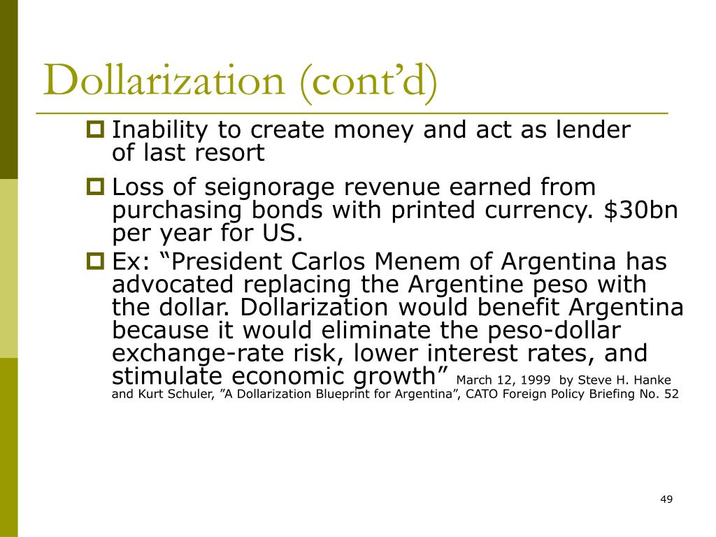 Dollarization (cont'd)