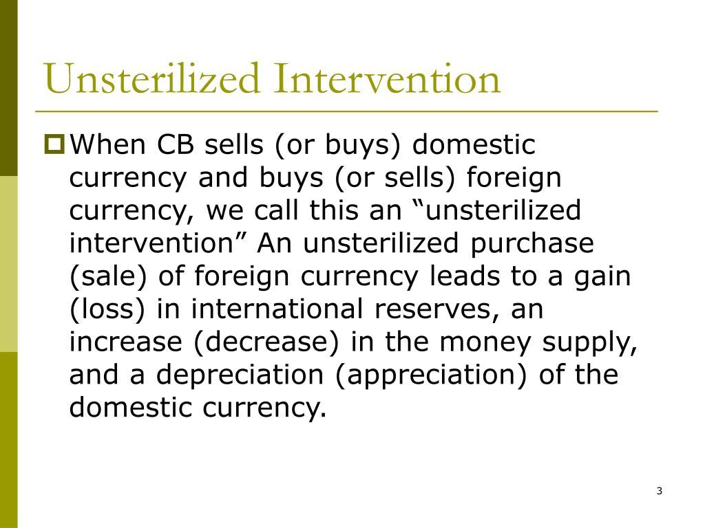 Unsterilized Intervention