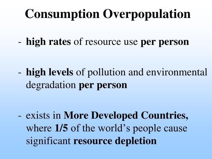 Consumption Overpopulation
